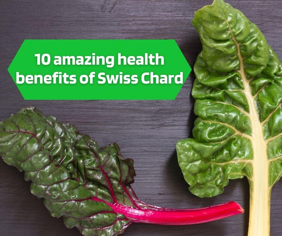 Swiss chard health benefits